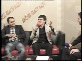 Soz Savasi [Xeyal Tv][2013]- Senan Qubali,Vasif Ehmedl,Fariz Berdeli