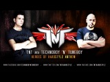 TNT aka TECHNOBOY 'N' TUNEBOY 'Heroes Of Hardstyle'