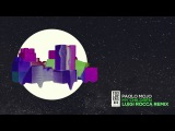 Paolo Mojo - My Children (Luigi Rocca Remix)