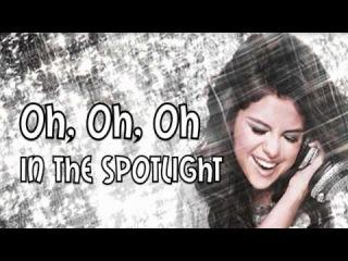 Selena Gomez & The Scene - Spotlight - Lyrics Video