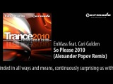EnMass feat. Cari Golden - So Please 2010 (Alexander Popov Remix)