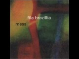 Fila Brazillia - Bullshit
