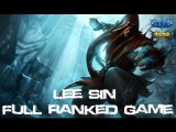 League Of Legends - Lee Sin Platinum Division 1 Ranked (Game #5)