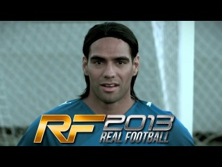 Real Football 2013 - Official Trailer featuring Radamel Falcao