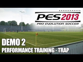 PES 2013: Performance Training (TRAP) - Demo 2 Gameplay [360/PC/PS3]