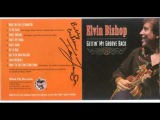 Elvin Bishop - Come on Blues
