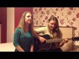 Epiphany!!! Vika and Anna cover NUTEKI--Тебе