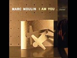 Marc Moulin -Lord you made me so weak