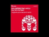 John Dahlback feat Andy P - You're in my heart (Promise Land remix)