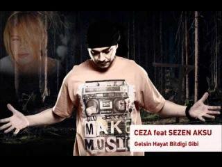 Ceza feat. Sezen Aksu - Gelsin Hayat Bildiği Gibi