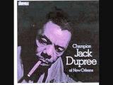 Champion Jack Dupree - Drunk Again