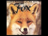 Chris Squire Alan White - Run With the Fox