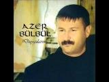Azer Bülbül - Ne Sayarsan Say (2012)
