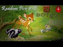 DOTA 2 Random Pick in4game. Часть 18. Бэмби