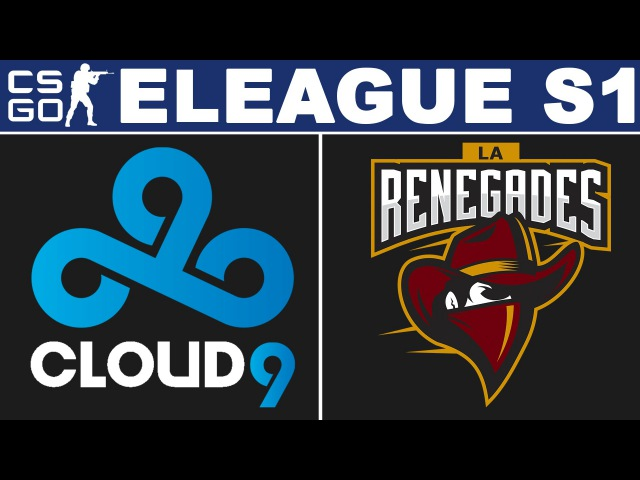 Cloud9 vs Renegades - ELEAGUE Season 1 - BO3 - map2