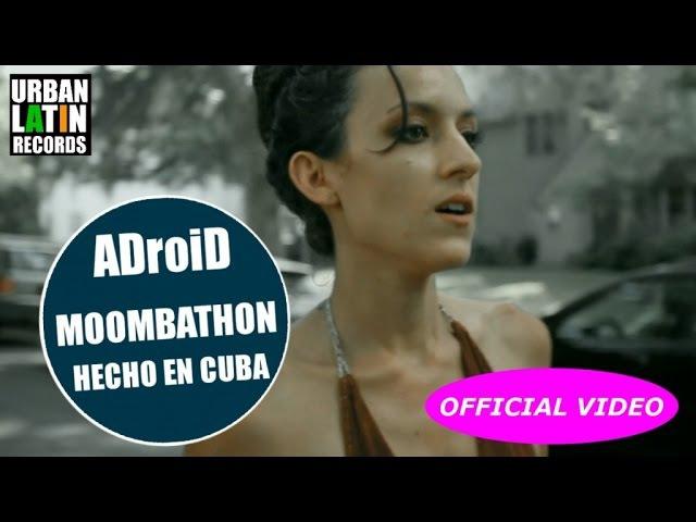 A ROSE JACKSON - EVAPORATE - (ADroiD MOOMBAHTON EDIT) (HECHO EN CUBA) (OFFICIAL VIDEO)