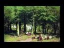 IVAN IVANOVICH SHISHKIN 1832 1898 Russian painter ✽ Tchaikovsky Serenade