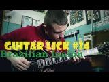 Guitar Lick #24 Brazilian fusion style Andre Nieri