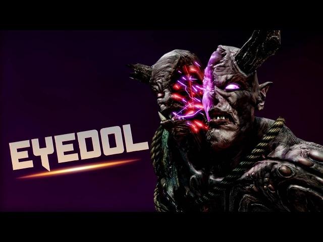 Eyedols Trailer