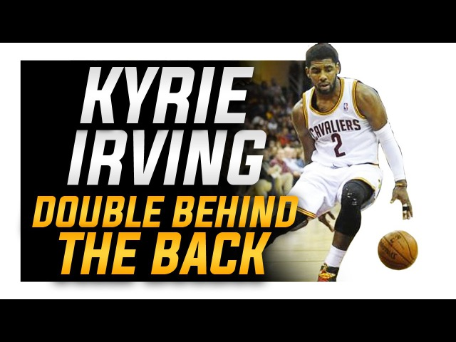 How to: Kyrie Irving Double Behind the Back (CRAZY HANDLE) | NBA Basketball Moves