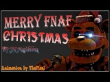 Merry FNaF Christmas  Animated Song by JT Machinima