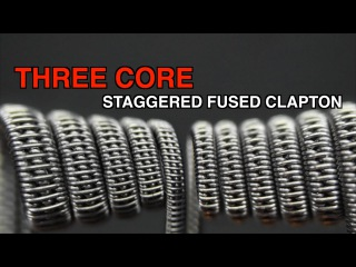 STAGGERED FUSED CLAPTON | THREE CORE STAGGERED FUSED CLAPTON |  КОИЛБИЛДЕР 2  FROM 3DVAPE