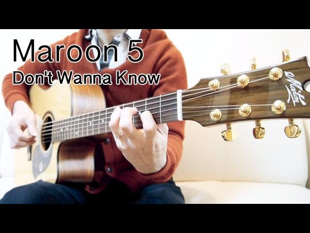 Maroon 5 - Don't Wanna Know [Solo Fingerstyle Guitar] Seiji Igusa