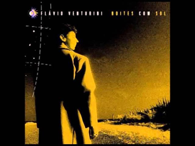 Flávio Venturini - Noites com Sol