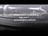 Funky Soulful House Set 1999-2002