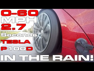 2.7 seconds to 60 MPH in the RAIN - Tesla Model S P100D Ludicrous Test