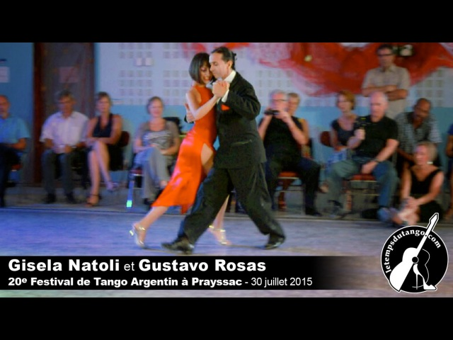 Milonga Brava - Gisela Natoli et Gustavo Rosas - Festival de Prayssac 2015