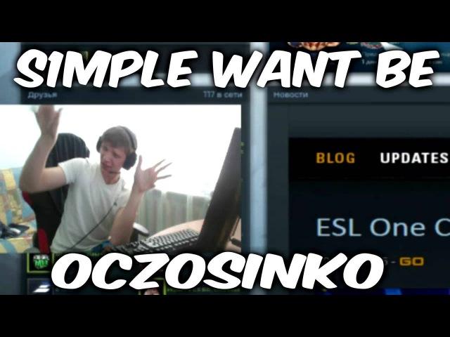 S1MPLE WANT TO BE OCZOSINKO