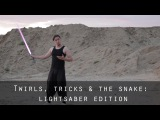 Jedi Tricks - All the basic twirls, tricks, The Snake - reference