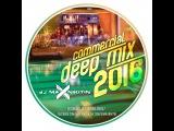 MAX NIKITIN Commercial Deep (Mix 2016)