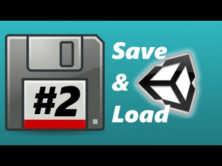 [Unity 5] Tutorial: Save And Load system - How to save unity stuff in one file part #2