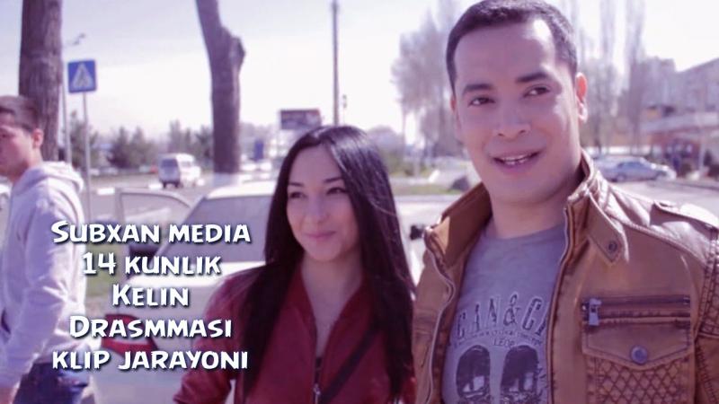 Subxan media - 14 Kunlik kelin drammasi klip jarayoni (tez kunda)