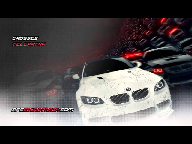 Crosses - Telepathy (NFS Most Wanted 2012 Soundtrack)