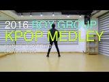 2016 Boy Groups Kpop Dance Medley (2016 보이그룹 케이팝 댄스 메들리) #D