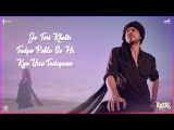 Zaalima promo song by Arijit Singh | SRK - singing aati nahi parr zaalima k liye to gungunana padega