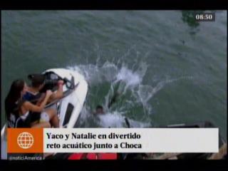 Yaco y Natalie en divertido reto acuatico junto a Choca