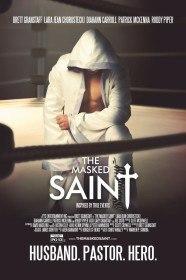 Праведник в маске / The Masked Saint (2016)