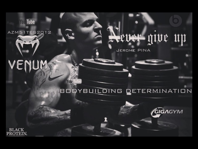 BODYBUILDING DETERMINATION