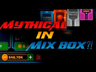MYTHICAL IN MIX BOX?! 500.000 COINS - SUPERMECHS