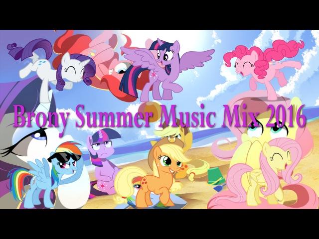 Brony Summer Music Mix 2016