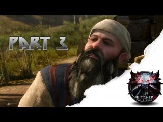 Ведьмак 3: Дикая Охота - Игра с огнем. 3