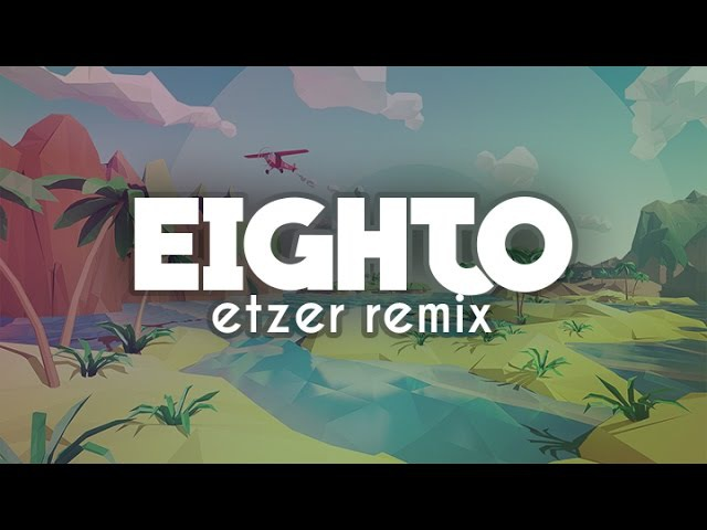 EIGHTO [Etzer Remix] - Jomekka ft. GD YouTubers