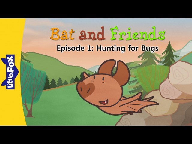 Bat and Friends 1: Hunting for Bugs | Level 1 | By Little Fox