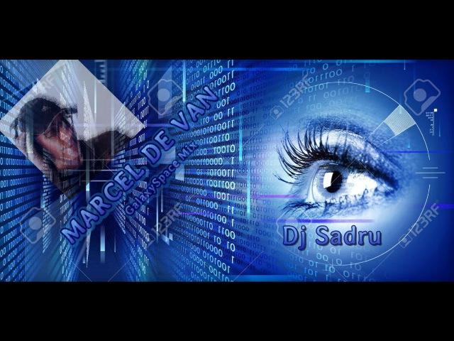 Dj Sadru - GalaxySpace Mix vol. 88. (MarcelDeVan ReMix) (2017)