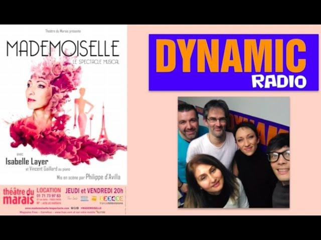 MADEMOISELLE - Interview d'Isabelle Layer - Dynamic Radio, L'Heure du Dej - 08.12.2016