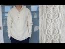 Мужской свитер спицами Спинка и рукава Часть 3 я из 4 х